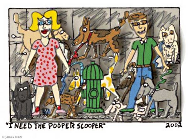 "James Rizzi ""I Need A Pooper Scooper"""