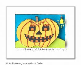 "James Rizzi ""I Would Die For Pumpkin Pie"""