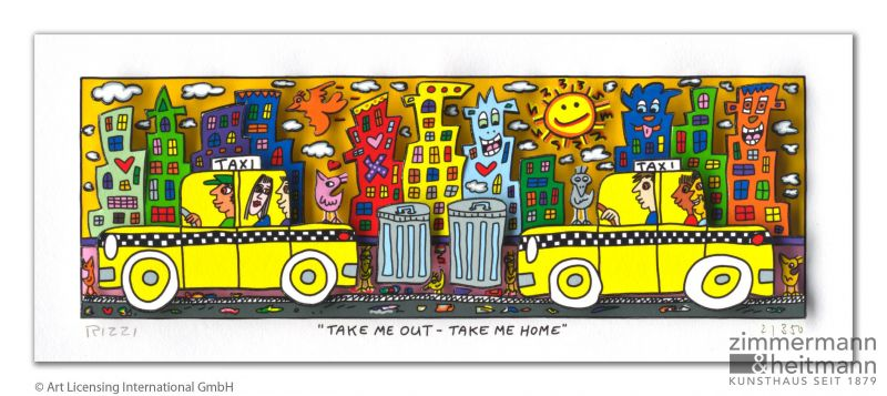 "James Rizzi ""Take me out - Take me home"""