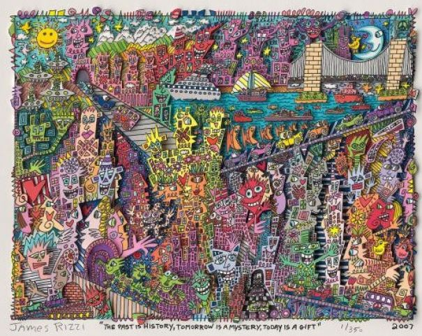 "James Rizzi ""The Past is History, Tomorrow is a Mystery, ..."""