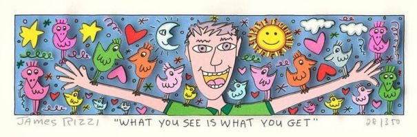 "James Rizzi ""What you see is what you get"""