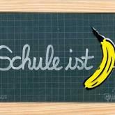 "Thomas Baumgärtel ""Schule ist ... Banane"""