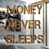 "Devin Miles ""Money Never Sleeps"""