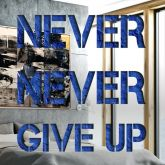 """Devin Miles """"Never Never give up"""""""