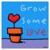 "Ed Heck ""Grow Some Love"""