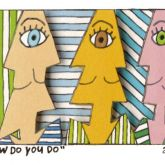"James Rizzi ""How Do You Do"""