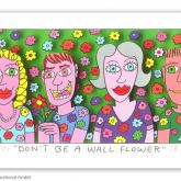 """James Rizzi """"Dont be a wall flower"""""""