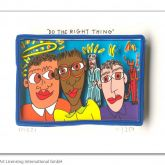 """James Rizzi """"Do the right thing"""""""