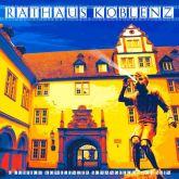 """Fritz Art """"Koblenz Rathaus"""""""