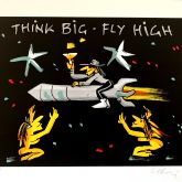 "Udo Lindenberg ""Think Big Fly High Siebdruck"""