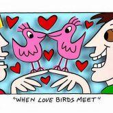 """James Rizzi """"When Love Birds meet"""""""