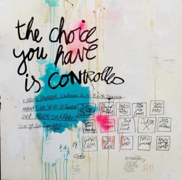 "ths ""The Choice You have is Controlled"""